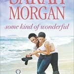 REVIEW: Some Kind of Wonderful by Sarah Morgan