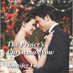 Spotlight & Giveaway: The Prince's Christmas Vow by Jennifer Faye