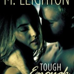 REVIEW: Tough Enough by M. Leighton