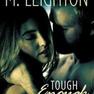 REVIEW: Tough Enough by M. Leighton