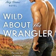 REVIEW: Wild About the Wrangler by Vicki Lewis Thompson