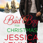 REVIEW: A Bad Boy for Christmas by Jessica Lemmon