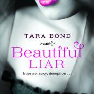 REVIEW: Beautiful Liar by Tara Bond