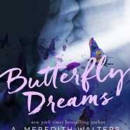 REVIEW: Butterfly Dreams by A. Meredith Walters