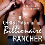 REVIEW: Christmas with the Billionaire Rancher by Mandy Baxter