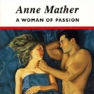 REVIEW: A Woman of Passion by Anne Mather