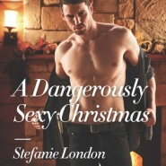 REVIEW: A Dangerously Sexy Christmas by Stefanie London