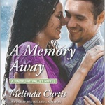 Spotlight & Giveaway: A Memory Away by Melinda Curtis