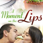 REVIEW: A Moment on the Lips by Jennifer Faye