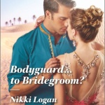 REVIEW: Bodyguard…to Bridegroom? by Nikki Logan