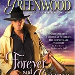 Spotlight & Giveaway: Forever and Always by Leigh Greenwood