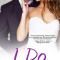 REVIEW: I Do by A.J. Pine