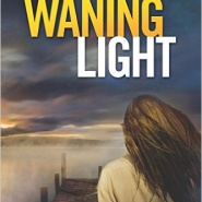 Spotlight & Giveaway: In the Waning Light by Loreth Anne White