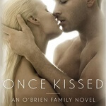 Spotlight & Giveaway: Once Kissed by Cecy Robson