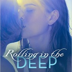 REVIEW: Rolling in the Deep by Rebecca Rogers Maher