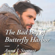 Spotlight & Giveaway: The Bad Boy of Butterfly Harbor by Anna J Stewart