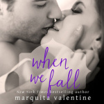 REVIEW: When We Fall by Marquita Valentine