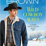 REVIEW: Wild Cowboy Ways by Carolyn Brown