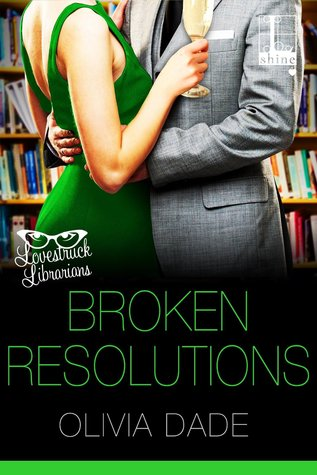broken-resolutions-olivia-dade
