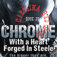REVIEW: Chrome: With a Heart Forged in Steele by Rie Warren