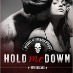 Spotlight & Giveaway: Hold Me Down by Jackie Ashenden