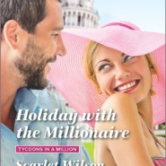 REVIEW: Holiday with the Millionaire by Scarlet Wilson
