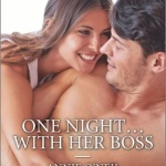 REVIEW: One Night…With Her Boss by Annie O'Neil