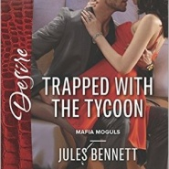 REVIEW: Trapped with the Tycoon by Jules Bennett