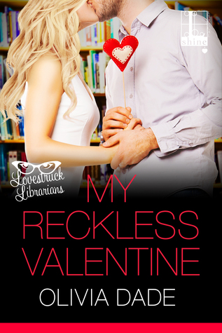 my-reckless-valentine-olivia-dade