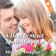 REVIEW: A Deal to Mend Their Marriage by Michelle Douglas