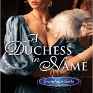 Spotlight & Giveaway: A Duchess in Name by Amanda Weaver