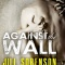 Spotlight & Giveaway: Against the Wall by Jill Sorenson