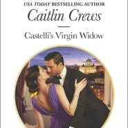 REVIEW: Castelli's Virgin Widow by Caitlin Crews