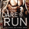 Spotlight & Giveaway: Dare to Run by Jen McLaughlin