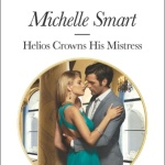 Spotlight & Giveaway: Helios Crowns His Mistress by Michelle Smart