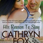 REVIEW: His Reason to Stay by Cathryn Fox