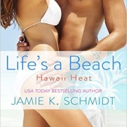 Spotlight & Giveaway: Life's a Beach by Jamie K. Schmidt
