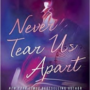 Spotlight & Giveaway: Never Tear Us Apart by Monica Murphy