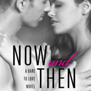 REVIEW: Now and Then by Mira Lyn Kelly