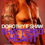 REVIEW: Shattered Heart by Dorothy F. Shaw