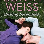 Spotlight & Giveaway: Stealing the Bachelor by Sonya Weiss