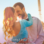 REVIEW: Swept Into The Rich Man's World by Katrina Cudmore