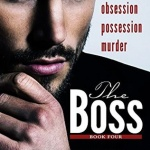 REVIEW: The Boss Vol 4 by Cari Quinn and Taryn Elliot