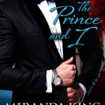 REVIEW: The Prince and I by Miranda King