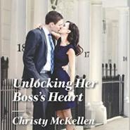 REVIEW: Unlocking Her Boss's Heart by Christy McKellen