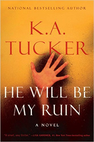 he-will-be-my-ruin-ka-tucker