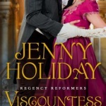 REVIEW: Viscountess of Vice by Jenny Holiday