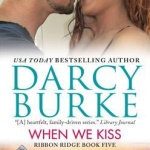 REVIEW: When We Kiss by Darcy Burke