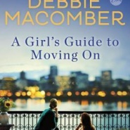 REVIEW: A Girl's Guide to Moving on by Debbie Macomber