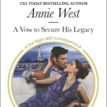 Spotlight & Giveaway: A Vow to Secure His Legacy by Annie West